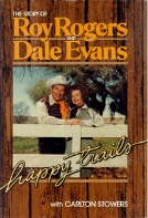 Link to Happy Trails by Roy Rogers and Dale Evans at Amazon.com